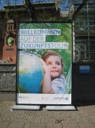 ZukunftsTour Berlin. Plakat vor dem Radialsystem. Foto: Corinna v. Bodisco
