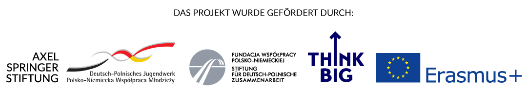"""Collage aus den Logos der Förderer: Axel Springer Stiftung, deutsch polnisches Jugendwerk, Stiftung für deutsch polnische Zusammenarbeit, Think Big und Erasmus + sowie dem Schriftzug """"This Project was supported by"""""""